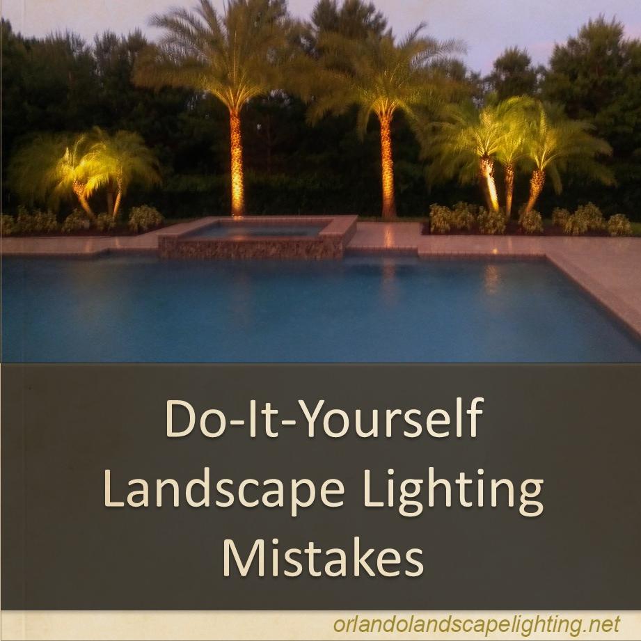 Top 3 DIY Landscape Lighting Mistakes